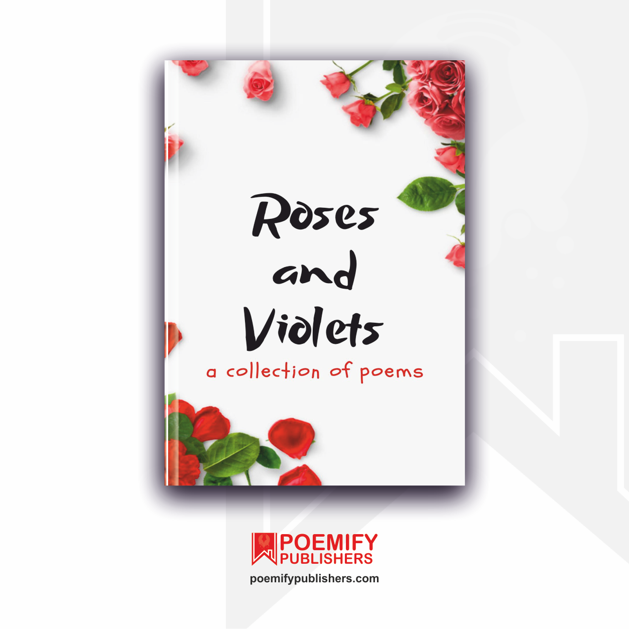 Poemify Publishers Roses And Violets Anthology