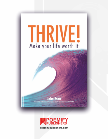 Thrive: Make Your Life Worth It